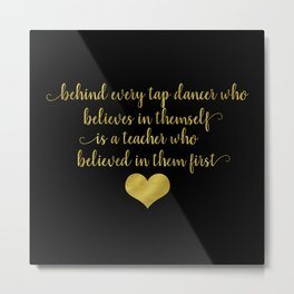 Tap Dancer  - Black and Gold Metal Print