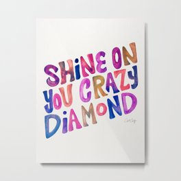 Shine On Your Crazy Diamond – Vintage Palette Metal Print