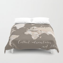 World map, Collect adventures not things Duvet Cover