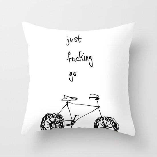let's just fucking go Throw Pillow