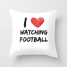 I Love Watching Football Throw Pillow