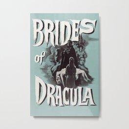 Brides of Dracula, vintage horror movie poster Metal Print