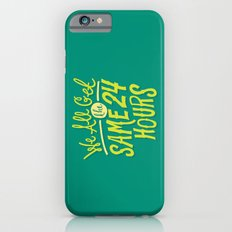 We All Get The Same 24 Hours Slim Case iPhone 6s