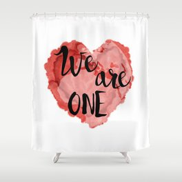 We Are One -Global Community Shower Curtain