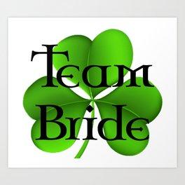 Team Bride Celtic Art Print