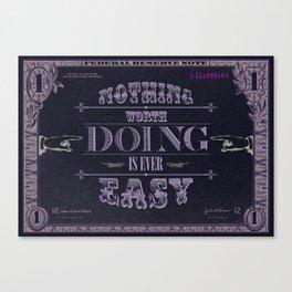 No Easy Dollar Canvas Print