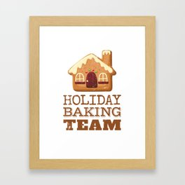 Holiday Baking Team Funny Christmas Holiday Design Framed Art Print