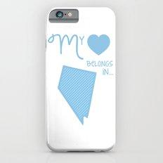 My Heart Belongs in Nevada iPhone 6s Slim Case