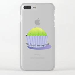 Don't call me cupcake Clear iPhone Case