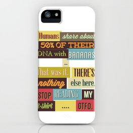 Humans Share About 50% Of Their DNA iPhone Case