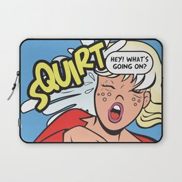 Hey! What's going on? Squirt... Laptop Sleeve