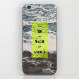 ARMS ME WITH STRENGTH iPhone Skin