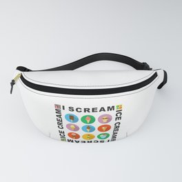 I scream 4 Ice Cream Fanny Pack