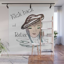Motivational Art - Kick back and Relax Wall Mural