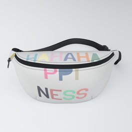 Happiness Fanny Pack