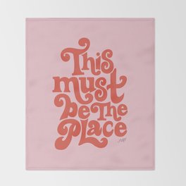 This Must Be The Place (Pink/Red Palette) Throw Blanket