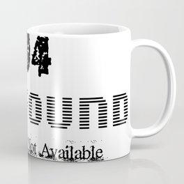 404 Not Found Coffee Mug