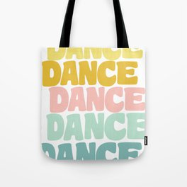Dance in Candy Pastel Lettering Tote Bag