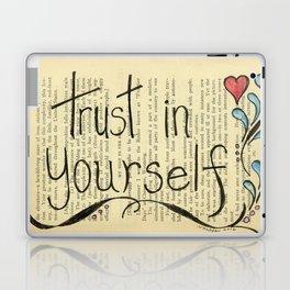 Trust In Yourself Laptop & iPad Skin