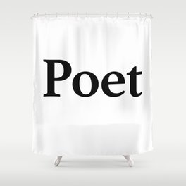 Poet Shower Curtain