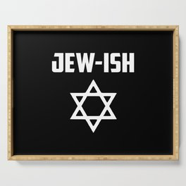 Jew-ish funny quote Serving Tray