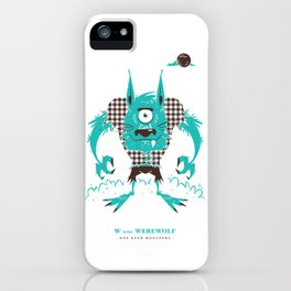 W is for Werewolf iPhone Case