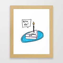 Blow me...Cake Candle Framed Art Print