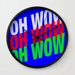 OH WOW #3 Wall Clock