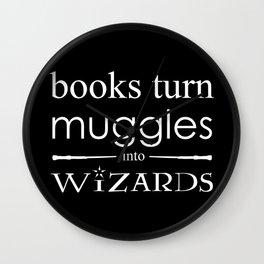 Books Turn Muggle into Wizards Wall Clock