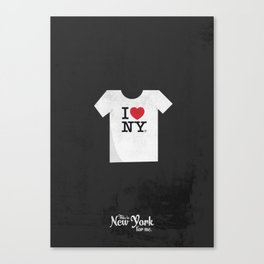 "This is New York for me. ""I love NY tee"" Canvas Print"