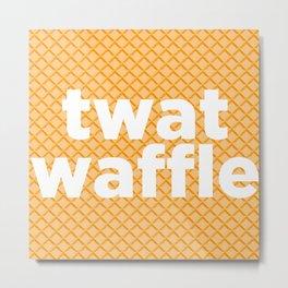 twat waffle Metal Print