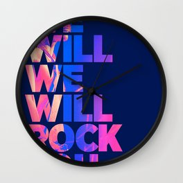 We will we will rock you Wall Clock