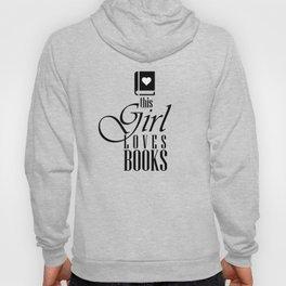 This Girl Loves Books Hoody