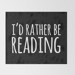 I'd Rather Be Reading - Inverted Throw Blanket