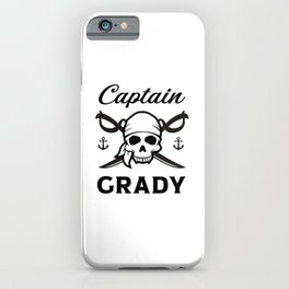 Personalized Name Gift Captain Grady iPhone Case