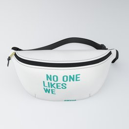 No One Likes Us We Don't Care #Birdgang Football Shirt For Football T-Shirt Design Player Team Fanny Pack