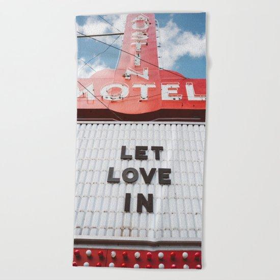 Let Love In Beach Towel