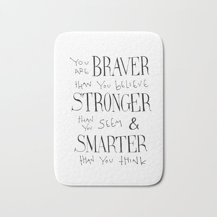 Winnie The Pooh Quote You Are Braver Bath Mat By Simpleserene