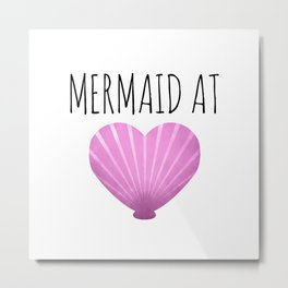 Mermaid At Heart Metal Print