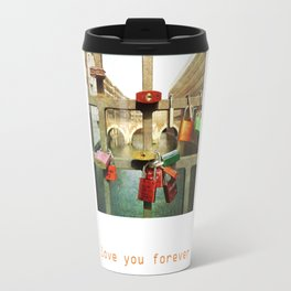Love you forver Travel Mug