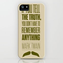 Lab No. 4 - Mark Twain quote truth life modern typographic Inspirational Quotes Poster iPhone Case