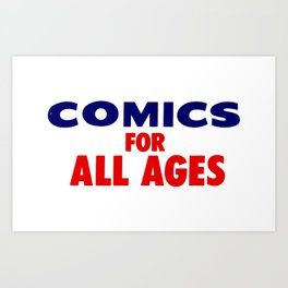 Comics for All Ages Art Print