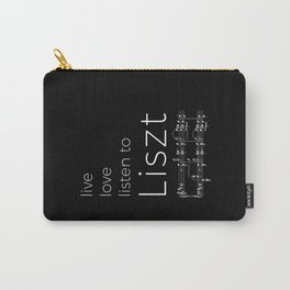 Live, love, listen to Liszt (dark colors) Carry-All Pouch