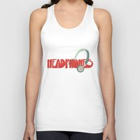 headphones Tank Tops featuring Headphones by Zachary Perry