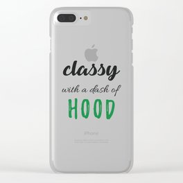 Classy & Hood Clear iPhone Case