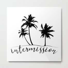 Intermission - On Holiday with Palm Trees Metal Print