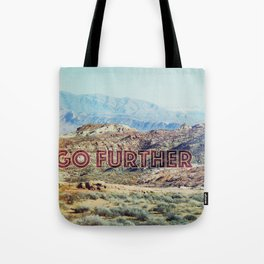 Climb Mountains Tote Bag