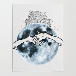 Hug the moon. Poster