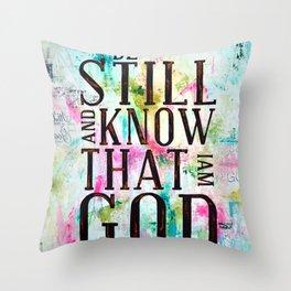 Psalm 46:10  Throw Pillow