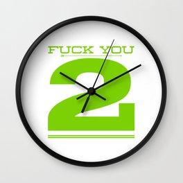 I Do Not Like You Wall Clock